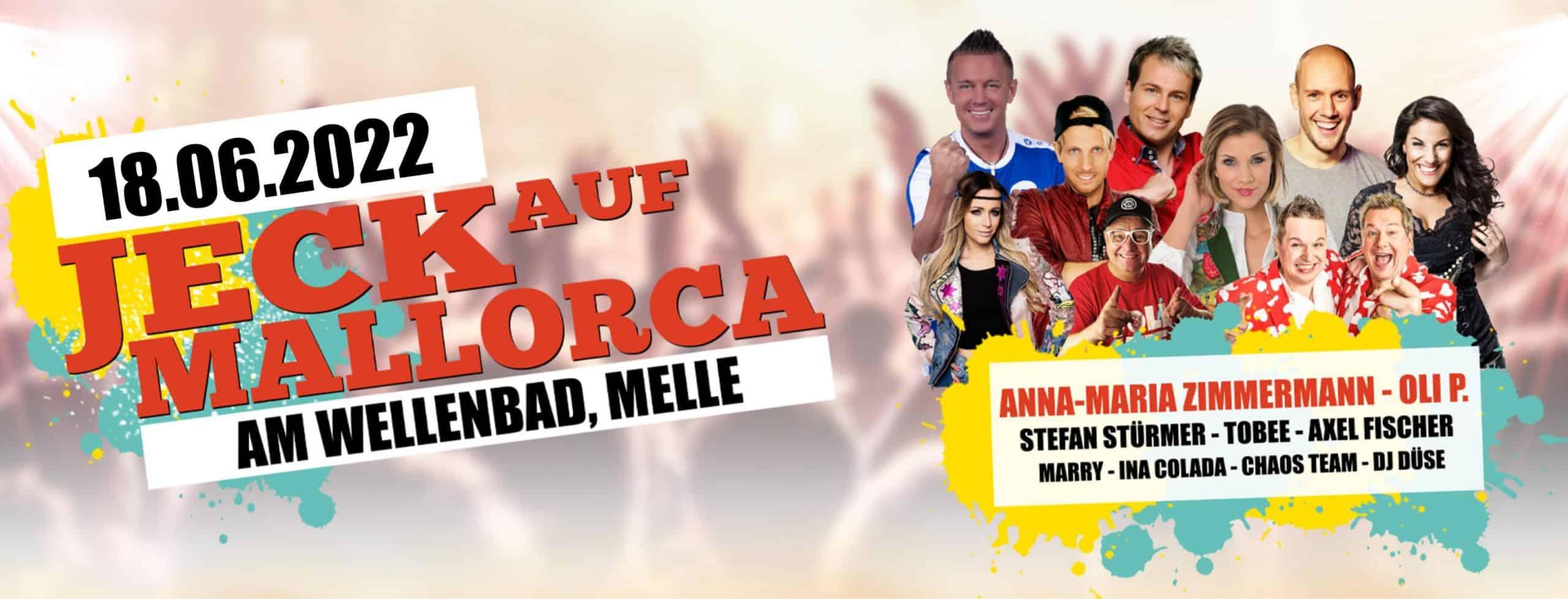 Die Event & More Rheinland UG haftungsbeschränkt bringt Euch mit JECK AUF Mallorca die Stars aus Mallorca direkt nach Melle. Am 18.06.2022 fällt der Startschuss für die Große Jeck auf Mallorca Party!